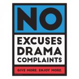 No Excuses No Drama - 2016