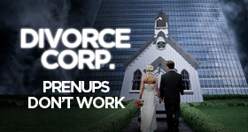 Divorce Corp Film: Prenups Don't Work (Documentary)